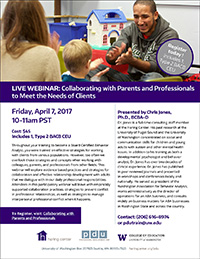 Collaborating with Parents and Professionals to Meet the Needs of Clients