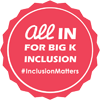 Logo for All In for Big K Inclusion