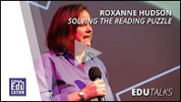 EDU Talks: Roxanne Hudson & Solving the Reading Puzzle
